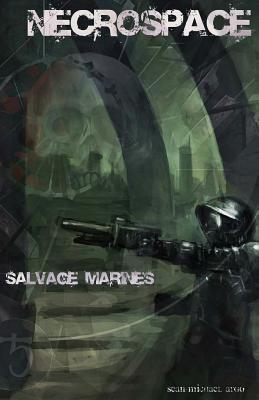 Salvage Marines  by  Sean-Michael Argo