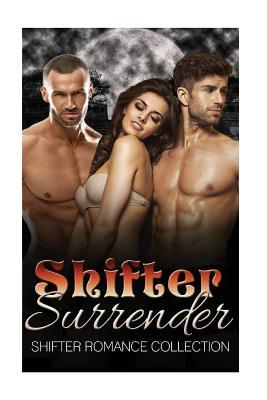 Shifter Surrender: Shifter Romance Collection Dark Lust Publishing