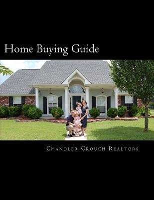 Home Buying Guide  by  Chandler Crouch