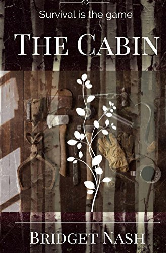 The Cabin  by  Bridget Nash