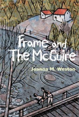 Frame and the McGuire Joanna M Weston