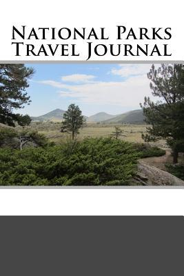 National Parks Travel Journal  by  Tom Alyea