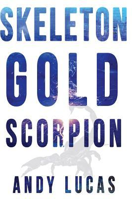 Skeleton Gold: Scorpion  by  Andy Lucas