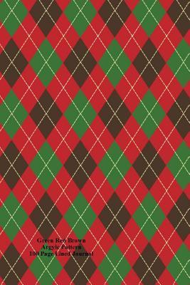 Green Red Brown Argyle Pattern 100 Page Lined Journal: Blank 100 Page Lined Journal for Your Thoughts, Ideas, and Inspiration  by  Jmm Shepperd