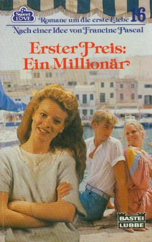 Erster Preis: Ein Millionär (Sweet Love, #16)  by  Francine Pascal