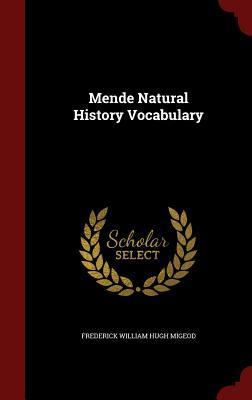 Mende Natural History Vocabulary  by  Frederick William Hugh Migeod