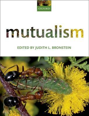 Mutualism  by  Judith L Bronstein