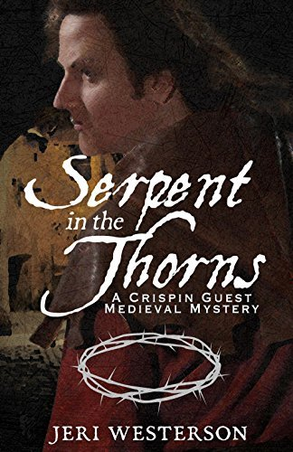 Serpent in the Thorns (A Crispin Guest Medieval Mystery Book 2)  by  Jeri Westerson
