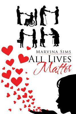 All Lives Matter Marvina Sims
