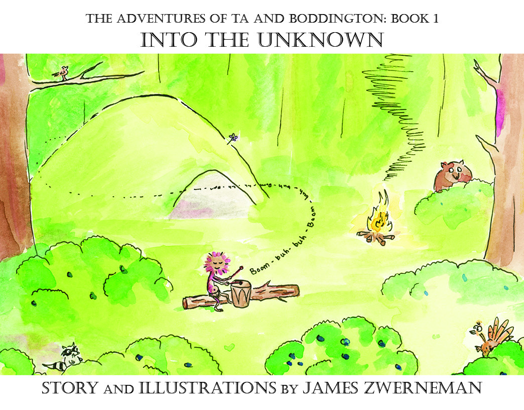 Into the Unknown (The Adventures of Ta and Boddington, #1)  by  James Zwerneman