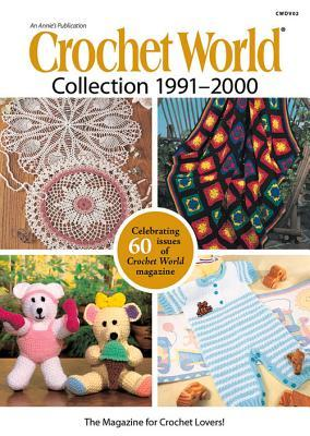Crochet World Collection 1991–2000 Annies