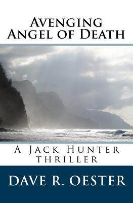 Avenging Angel of Death  by  Dave R Oester