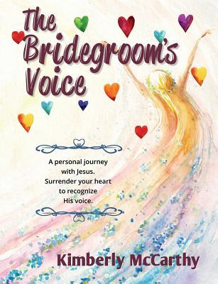 The Bridegrooms Voice  by  Kimberly McCarthy