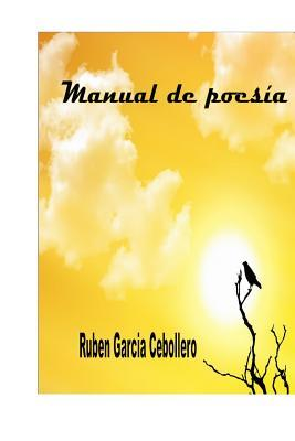 Manual de Poesia  by  Ruben Garcia Cebollero