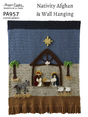 Crochet Pattern Nativity Wallhanging and Afghan PA957-R Maggie Weldon
