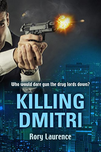 Killing Dmitri  by  Rory Laurence