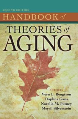 Handbook of Theories of Aging, Second Edition  by  Springer