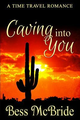 Caving Into You Bess McBride