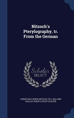 Nitzschs Pterylography, Tr. from the German Christian Ludwig Nitzsch
