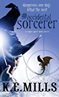 The Accidental Sorcerer (Rogue Agent #1)