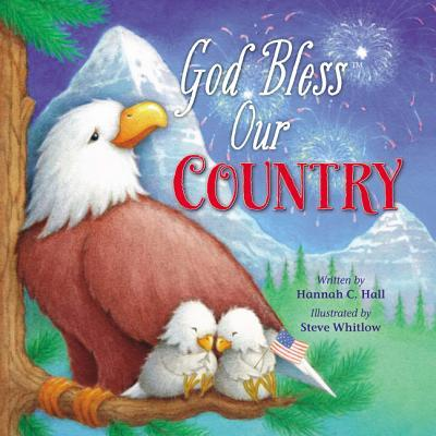 God Bless Our Country  by  Hannah Hall