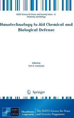 Nanotechnology to Aid Chemical and Biological Defense  by  Terri Camesano