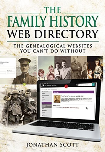 The Family History Web Directory: The Genealogical Websites You Cant Do Without  by  Jonathan Scott