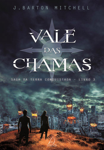 Vale das Chamas  by  J. Barton Mitchell