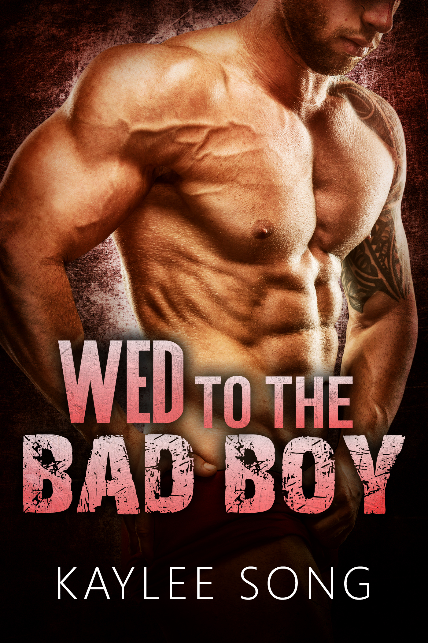 Wed to the Bad Boy Kaylee Song