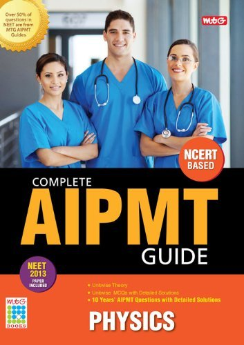 COMPLETE AIPMT GUIDE NEET 2013 PHYSICS  by  MTG editorial board