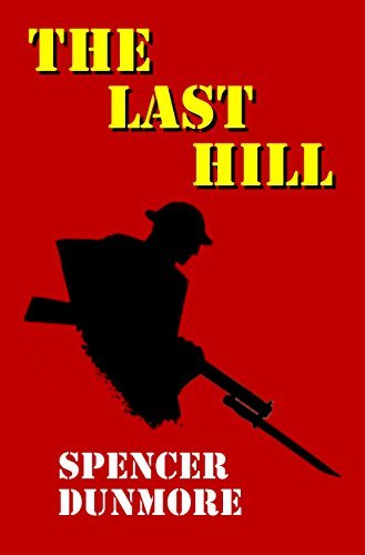 The Last Hill  by  Spencer Dunmore