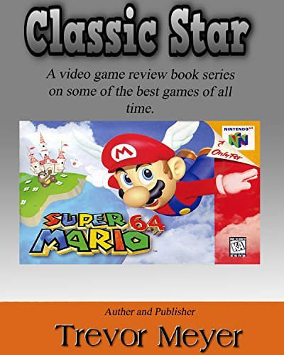 Classic Star: Super Mario 64  by  Trevor Meyer