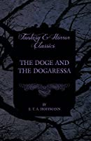 The Doge and the Dogaressa (Fantasy and Horror Classics)
