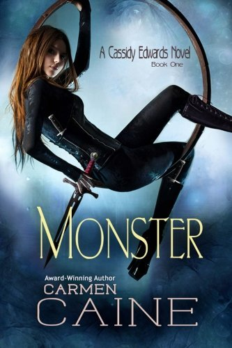 Monster (Cassidy Edwards, #1)  by  Carmen Caine