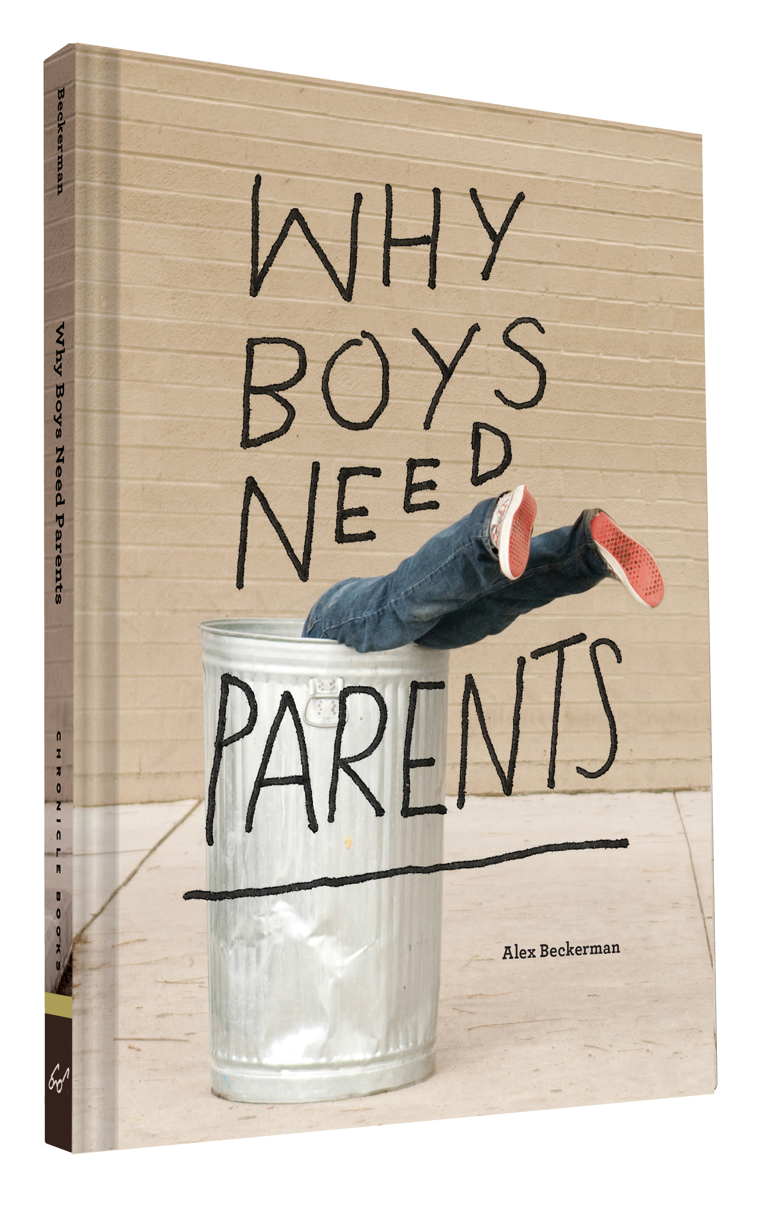 Why Boys Need Parents  by  Chronicle Books