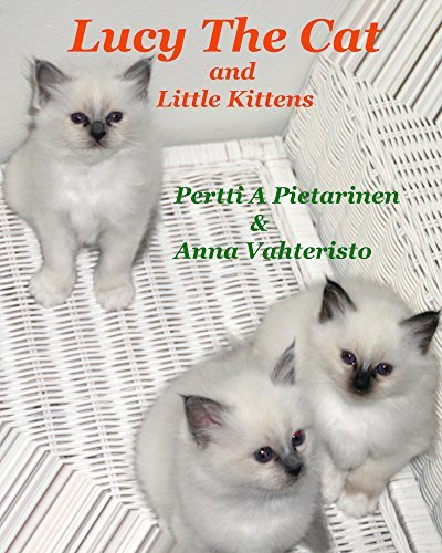 Lucy The Cat and Little Kittens (Lucy The Cat: Little Brother Book 4)  by  Pertti Pietarinen