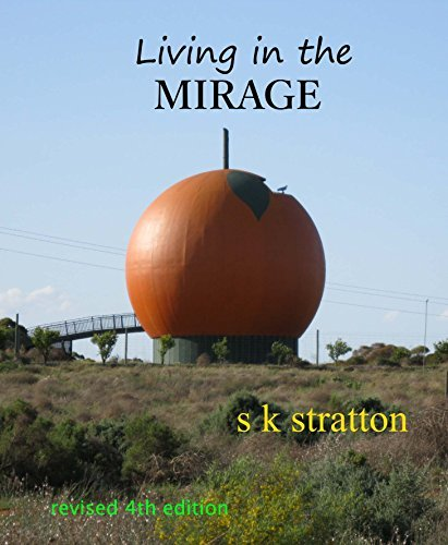 Living in the MIRAGE  by  stuart stratton
