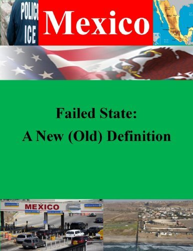 Failed State: A New (Old) Definition (Mexico Book 1)  by  Major Kenneth Dean Mitchell
