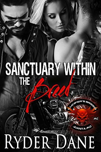 Sanctuary Within The Breed (Lucifers Breed MC Series)  by  Ryder Dane