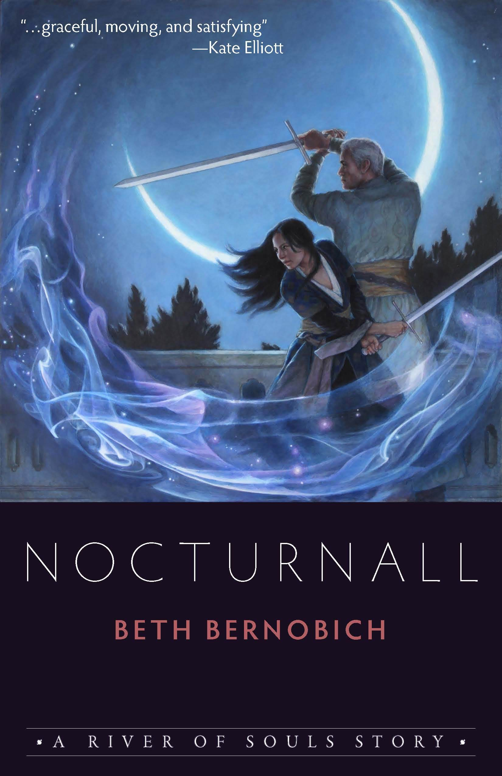 Nocturnall, A River of Souls Story Beth Bernobich
