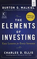 The Elements of Investing: East Lessons for Every Investor