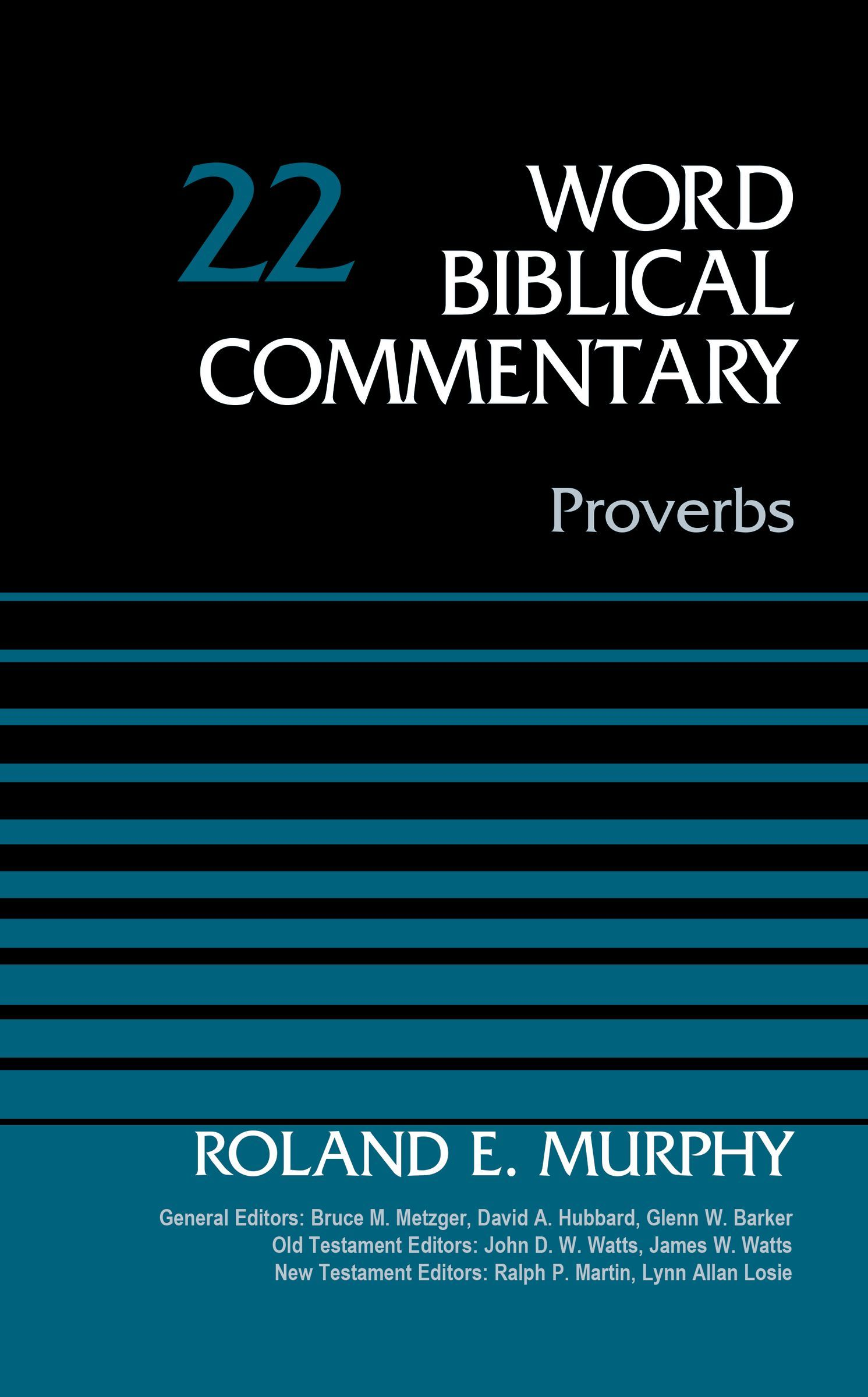 Proverbs, Volume 22  by  Roland E Murphy