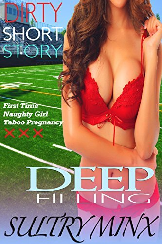 Deep Filling Sultry Minx