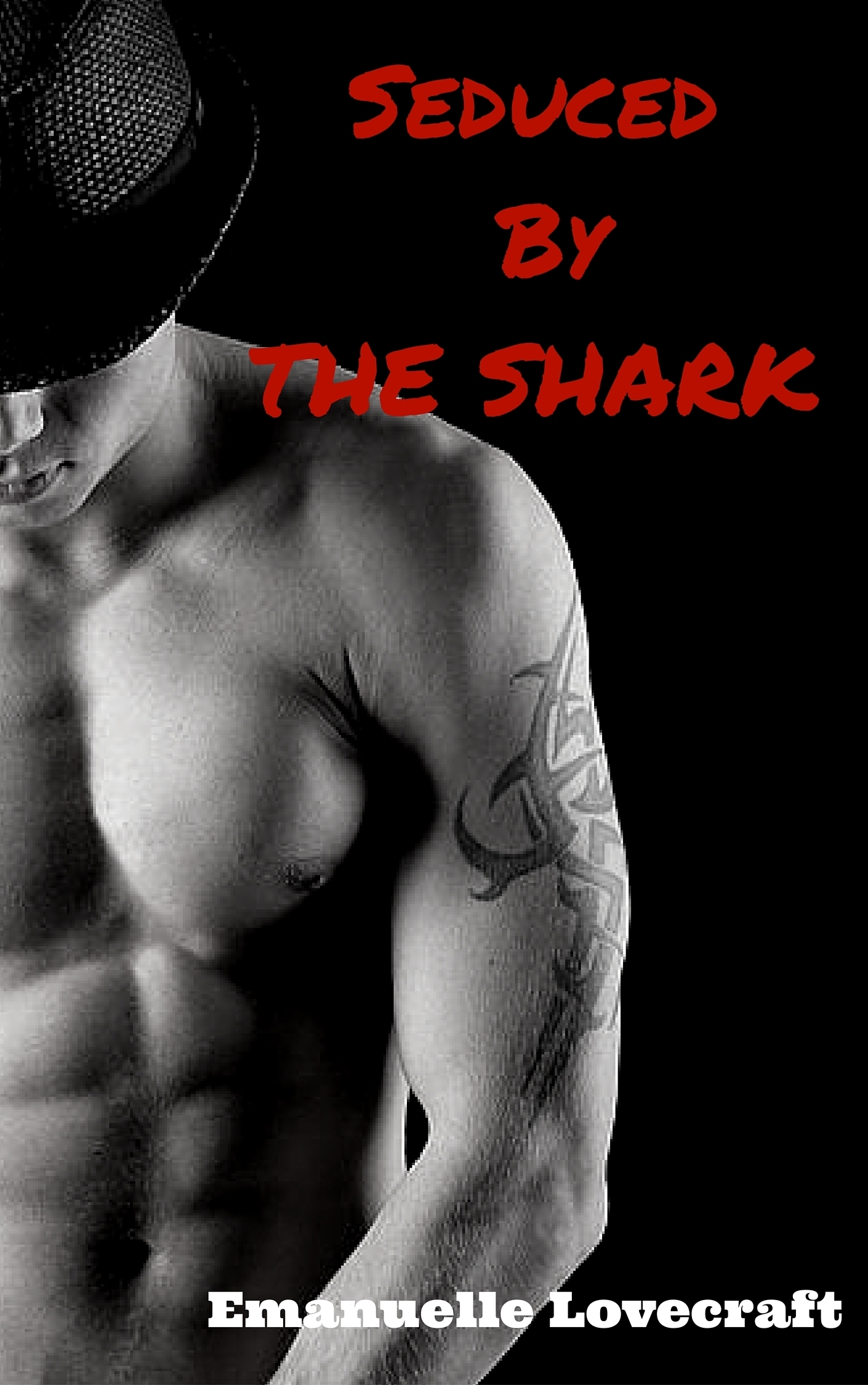 Seduced By The Shark  by  Emanuelle Lovecraft