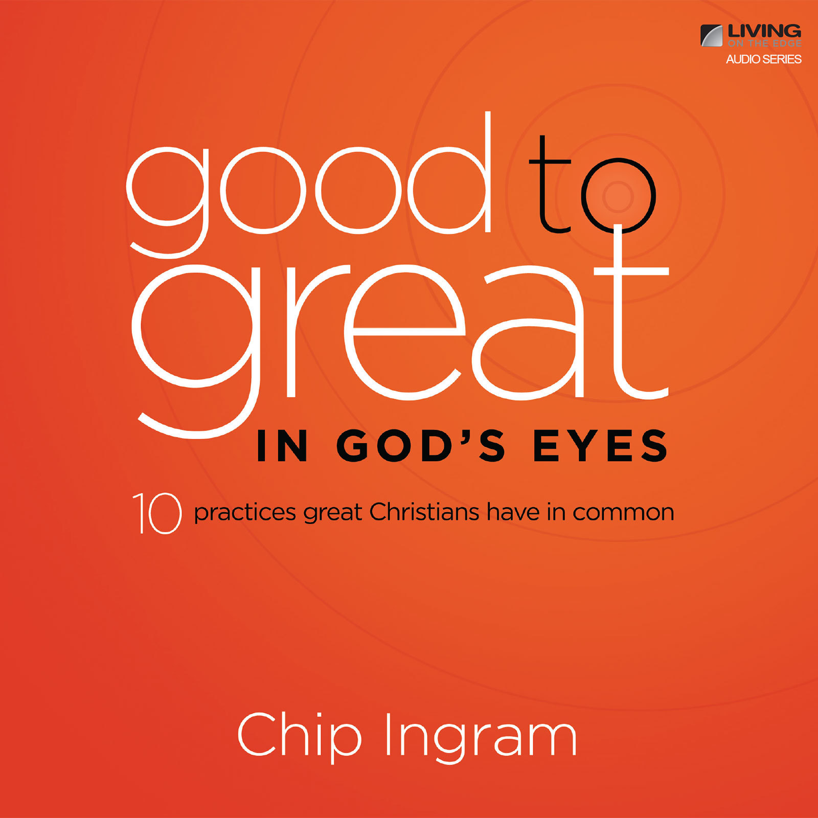 Gods Boundaries for Abundant Living Chip Ingram