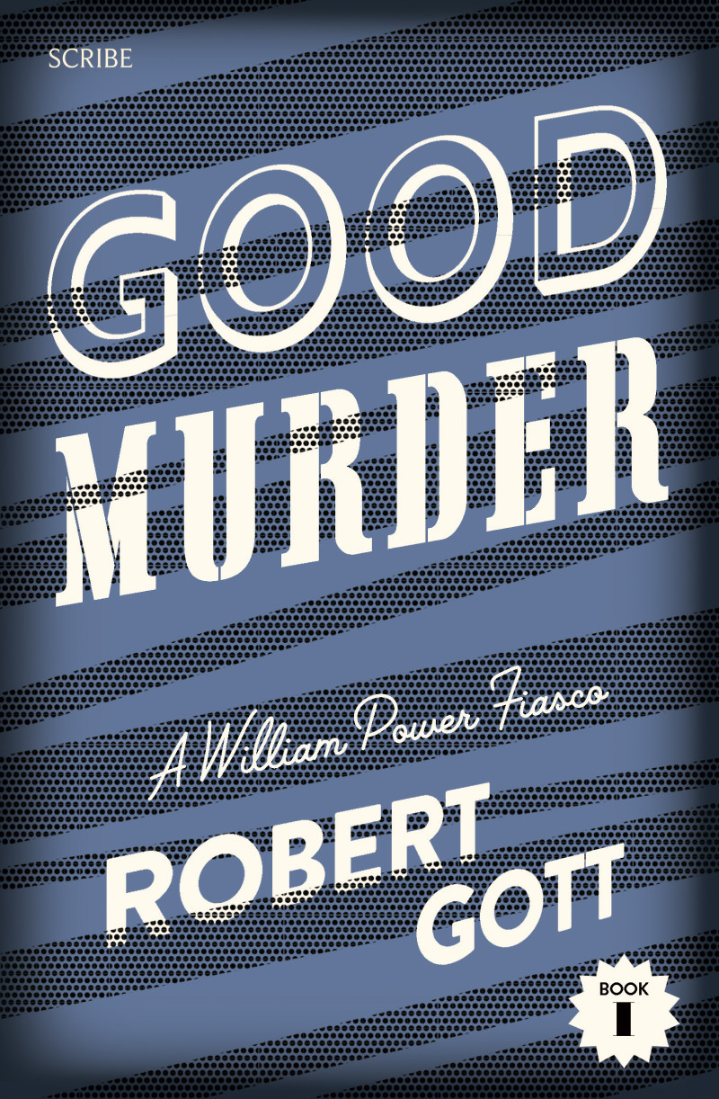 Good Murder  by  Robert Gott