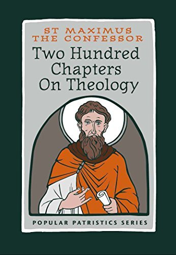 Two Hundred Chapters on Theology  by  St Maximus the Confessor