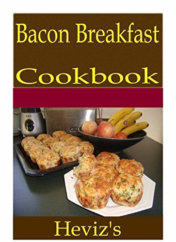 Bacon Breakfast 101. Delicious, Nutritious, Low Budget, Mouth Watering Bacon Breakfast Cookbook  by  Hevizs