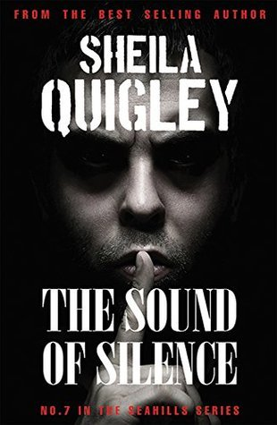 THE SOUND OF SILENCE  by  Sheila Quigley