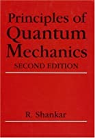Principles of Quantum Mechanics, 2nd Edition